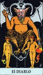 El Diablo es el portador de miseria, desastre y muerte. Este naipe indica el sufrimiento y la desolación humana. El Diablo personifica al individuo perverso sin importarle su efecto sobre los demás. <br><br> Representa el instinto, el inconsciente de las fuerzas ocultas ligadas a la animalidad del hombre y sus pasiones. <br><br> Derecha: Es la personificación del ser maligno, aquel que es indiferente a todos y a todo, representa así mismo a las personas dotadas de un fuerte magnetismo personal, marcada tendencia al materialismo y que utilizan sus poderes de subyugar a los demás, y de influir negativamente en sus opiniones, presagios de fracasos, fatalidades, traumas y a veces incluso muestra un peligro inminente. En otro sentido según el contexto en el que la carta surja, puede ser una comunicación de un espíritu, una influencia astral y también magia negra. <br><br>